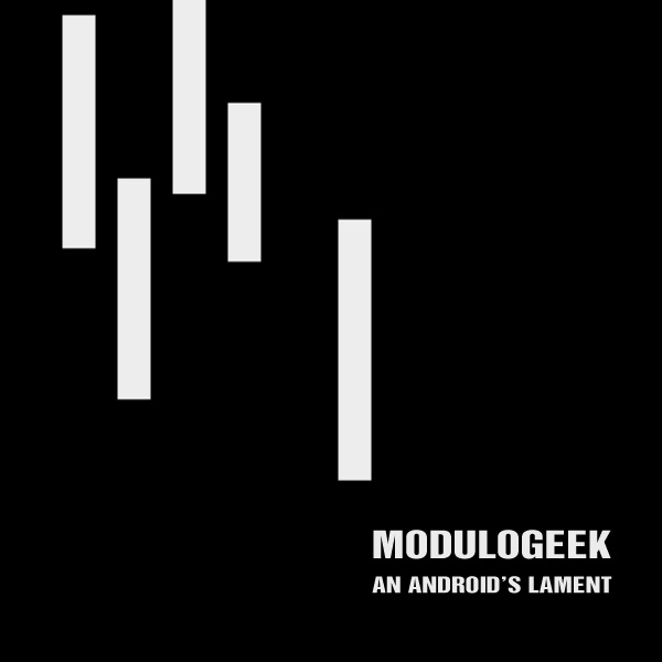 An Android's Lament (Single)