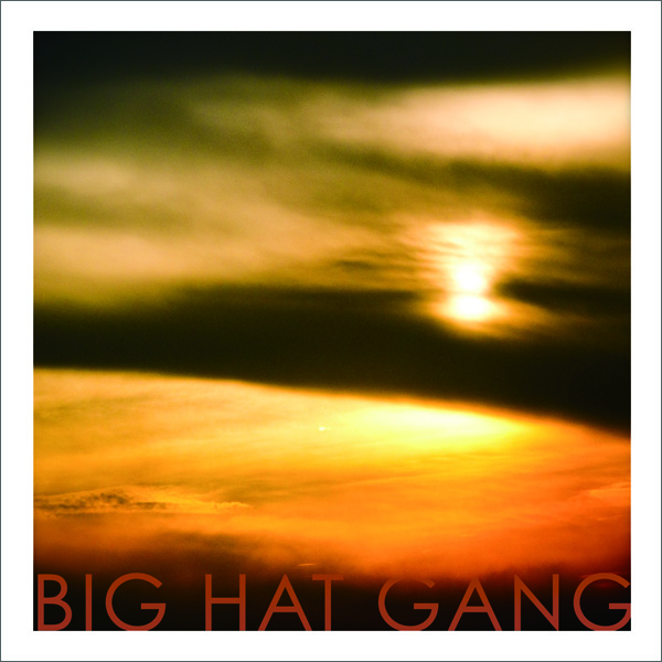 Big Hat Gang (EP)