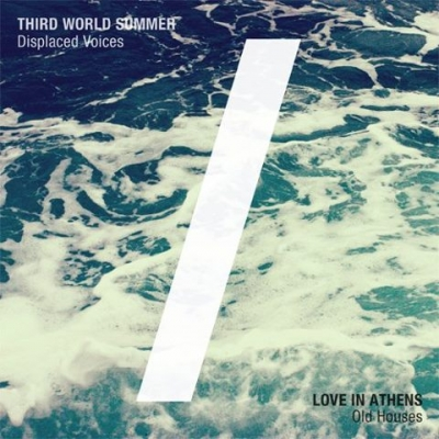 Third World Summer / Love in Athens
